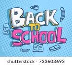 vector of hand drawn back to... | Shutterstock .eps vector #733603693