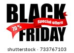 inscription black friday with... | Shutterstock .eps vector #733767103
