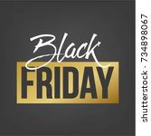 abstract vector black friday... | Shutterstock .eps vector #734898067
