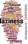 laziness word cloud concept....   Shutterstock .eps vector #734953603
