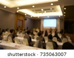 abstract blurred people lecture ... | Shutterstock . vector #735063007