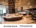blur food bar hotel.image used... | Shutterstock . vector #735165103