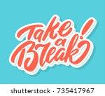 take a break. lettering.   Shutterstock .eps vector #735417967