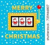 merry christmas. santa claus.... | Shutterstock .eps vector #735466807