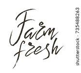 farm fresh handdrawn brush... | Shutterstock .eps vector #735488263