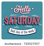 hello saturday typographic... | Shutterstock .eps vector #735527557