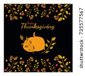 happy thanksgiving. greeting... | Shutterstock .eps vector #735577567