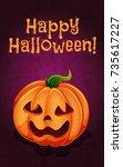 happy halloween  funny pumpkin  ... | Shutterstock .eps vector #735617227