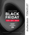 black friday sale poster or... | Shutterstock .eps vector #735635137