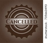 cancelled wood emblem. vintage. | Shutterstock .eps vector #735663493