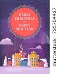 merry christmas and happy new... | Shutterstock .eps vector #735704437