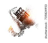 musical jazz night shiny grungy ... | Shutterstock .eps vector #735824953