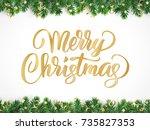 merry christmas hand written... | Shutterstock .eps vector #735827353