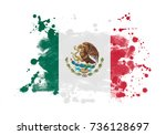 mexico flag grunge painted... | Shutterstock . vector #736128697