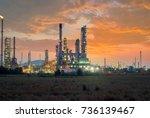 oil refinery at twilight | Shutterstock . vector #736139467