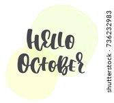 hello october   vector word on... | Shutterstock .eps vector #736232983