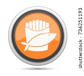 fish   chips icon metal round... | Shutterstock .eps vector #736251193