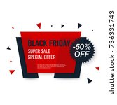 black friday sale label. stock... | Shutterstock .eps vector #736331743