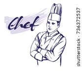 chef in hat label hand drawn... | Shutterstock .eps vector #736372537
