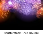 bright fireworks display... | Shutterstock . vector #736402303
