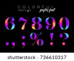 colorful bright neon typeset.... | Shutterstock .eps vector #736610317