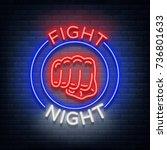 fighting night logo neon sign... | Shutterstock .eps vector #736801633