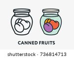 homemade canned fruits concept. ... | Shutterstock .eps vector #736814713