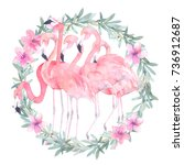 watercolor flamingos with... | Shutterstock . vector #736912687