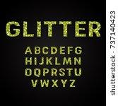 green glitter alphabet fonts... | Shutterstock .eps vector #737140423
