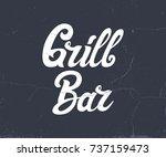 vintage grill bar logo design ... | Shutterstock .eps vector #737159473