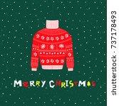 christmas sweater. christmas... | Shutterstock .eps vector #737178493