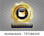 shiny badge with coffee cup... | Shutterstock .eps vector #737186143