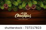 christmas wooden background... | Shutterstock .eps vector #737217823