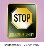 golden badge with stop icon... | Shutterstock .eps vector #737244907