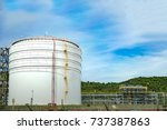 oil tank and oil storage at oil ... | Shutterstock . vector #737387863