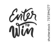 enter to win. vector banner. | Shutterstock .eps vector #737394277