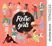retro elegant women collection. ...   Shutterstock .eps vector #737612113