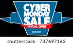 cyber monday sale  special... | Shutterstock .eps vector #737697163