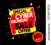 cyber monday sale  special... | Shutterstock .eps vector #737697823