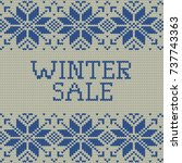 knitted winter sale template... | Shutterstock .eps vector #737743363