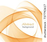 abstract background with orange ... | Shutterstock .eps vector #737792617