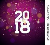 vector happy new year 2018... | Shutterstock .eps vector #737839447
