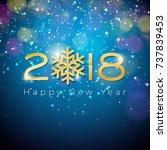 vector happy new year 2018... | Shutterstock .eps vector #737839453