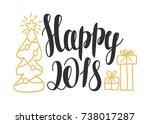 happy 2018   hand drawn design... | Shutterstock .eps vector #738017287