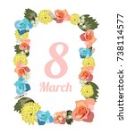 postcard to march 8 with... | Shutterstock .eps vector #738114577