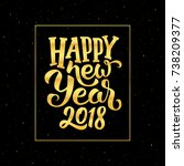 happy new year 2018 gold text... | Shutterstock .eps vector #738209377
