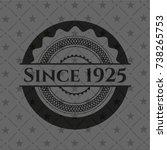 since 1925 black emblem....   Shutterstock .eps vector #738265753