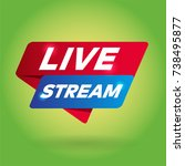 live stream arrow tag sign. | Shutterstock .eps vector #738495877