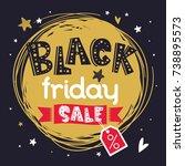 black friday banner or print... | Shutterstock .eps vector #738895573