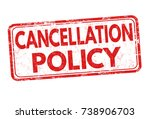 cancellation policy grunge... | Shutterstock .eps vector #738906703